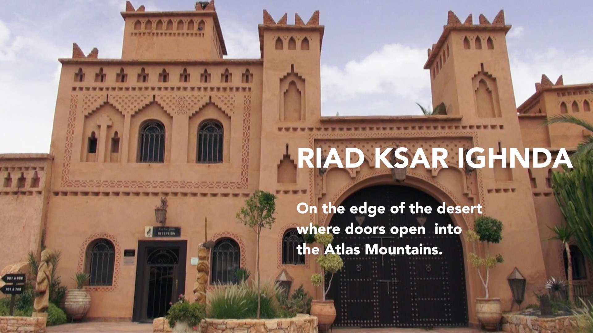 Road to Desert • Morocco Riad Ksar Ighnda