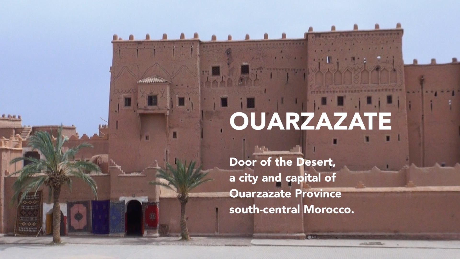 Ouarzazate City in Morocco