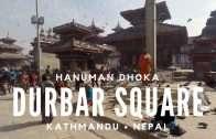 Kathmandu Durbar Square – Hanuman Dhoka
