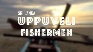Fishermen of Uppuveli