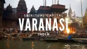 Varanasi spiritual capital of India