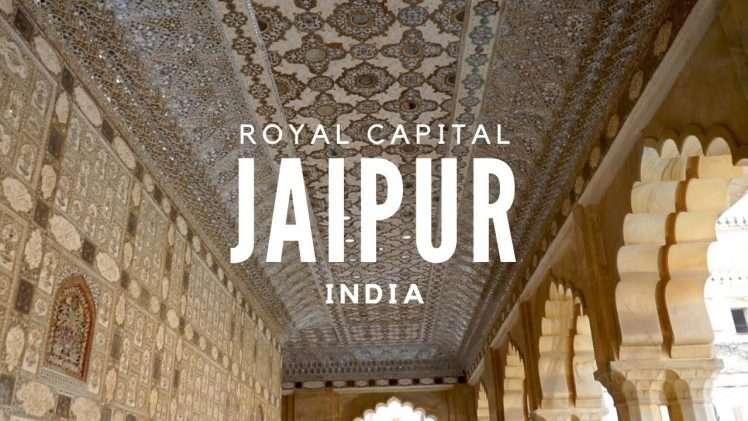Jaipur – Royal capital of India