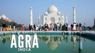 Agra, city of the Taj Mahal